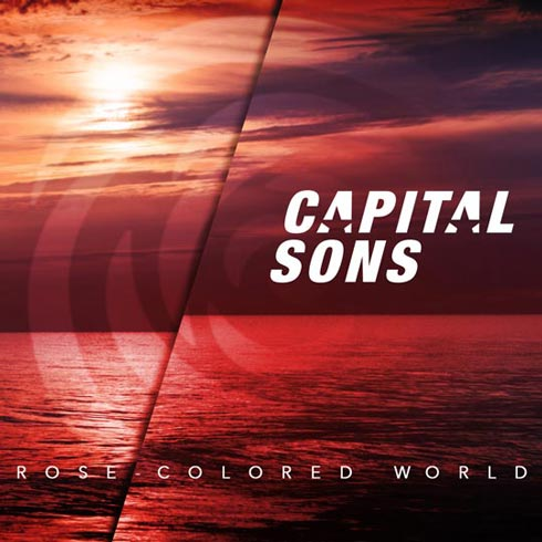 Capital Sons Rose-Colored World